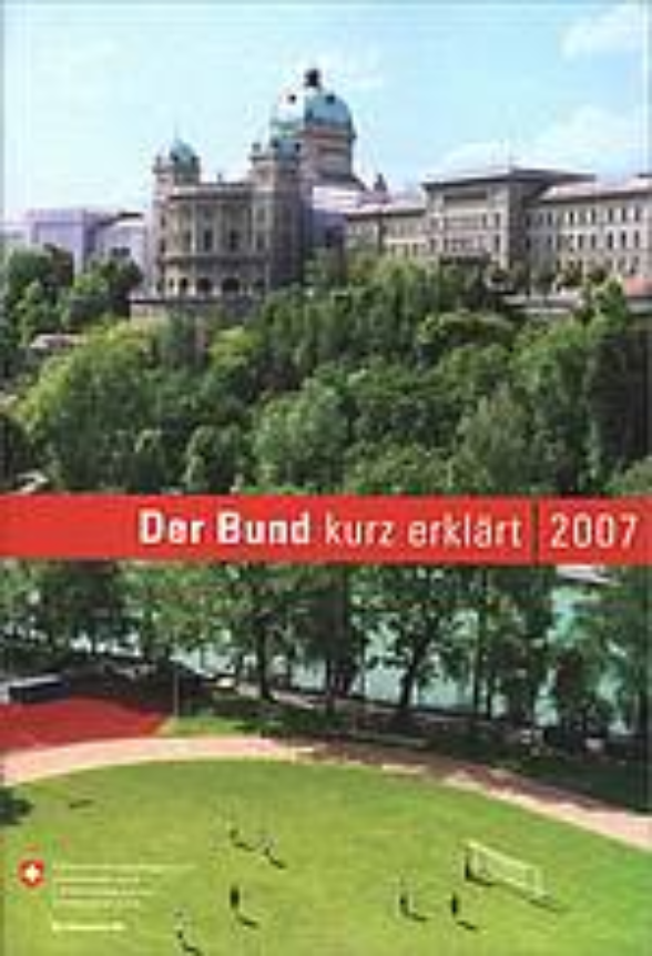 The Swiss Confederation: a brief guide 2007